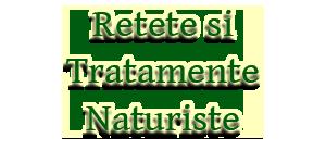 Retete Naturiste – Tratamente naturiste